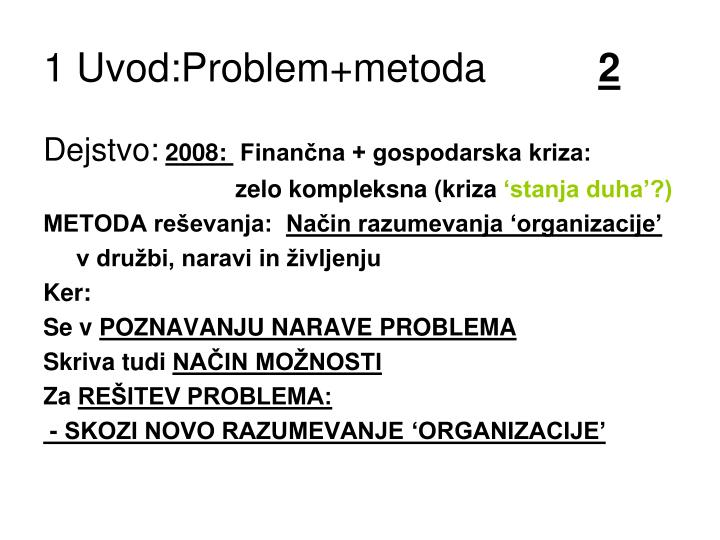 1 Uvod:Problem+metoda