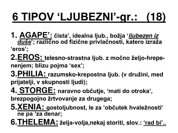 6 TIPOV 'LJUBEZNI'-gr.:   (18)