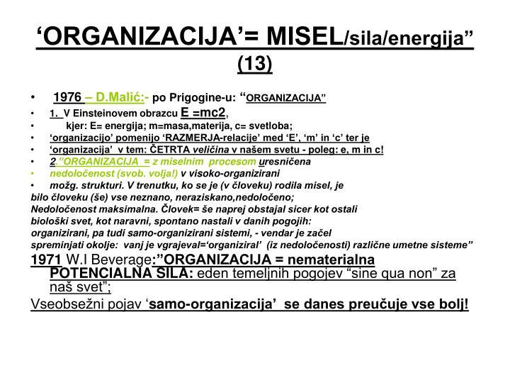 'ORGANIZACIJA'= MISEL