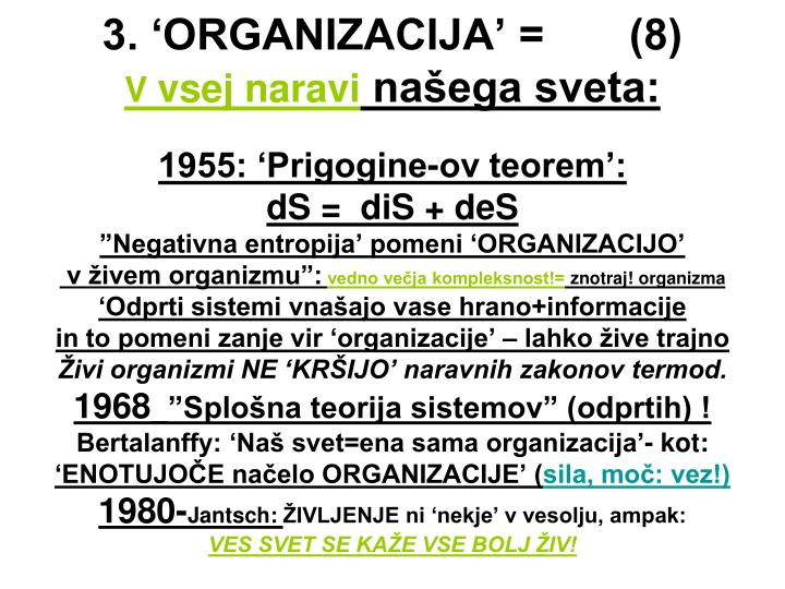 3. 'ORGANIZACIJA' =       (8)