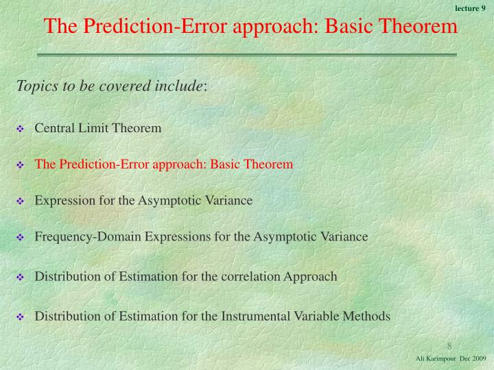 The Prediction-Error approach: Basic Theorem