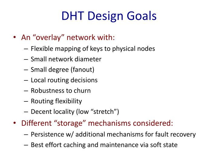 DHT Design Goals