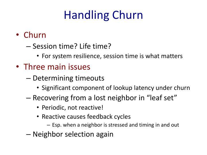 Handling Churn