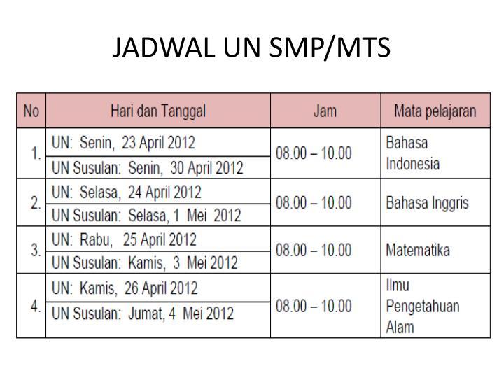 JADWAL UN SMP/MTS