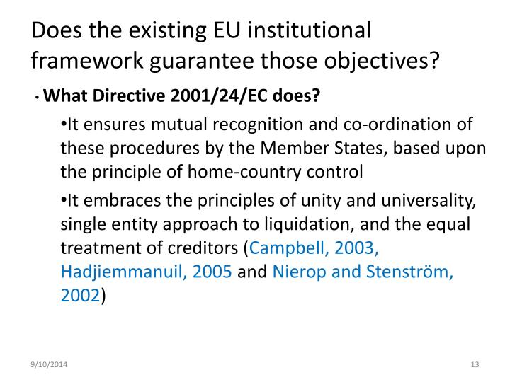 Does the existing EU institutional framework guarantee those objectives?