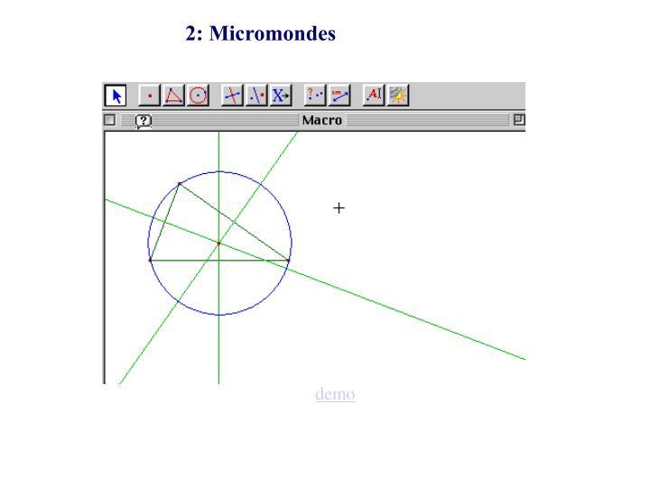 2: Micromondes