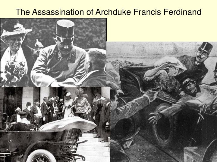 The Assassination of Archduke Francis Ferdinand