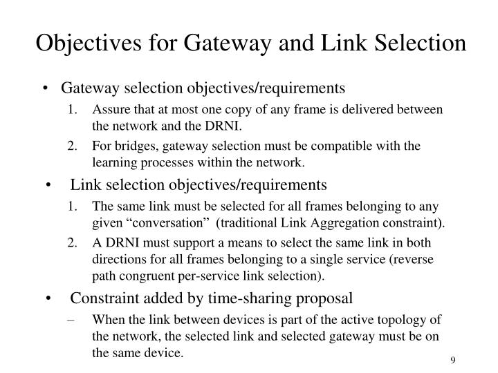 Objectives for Gateway and Link Selection