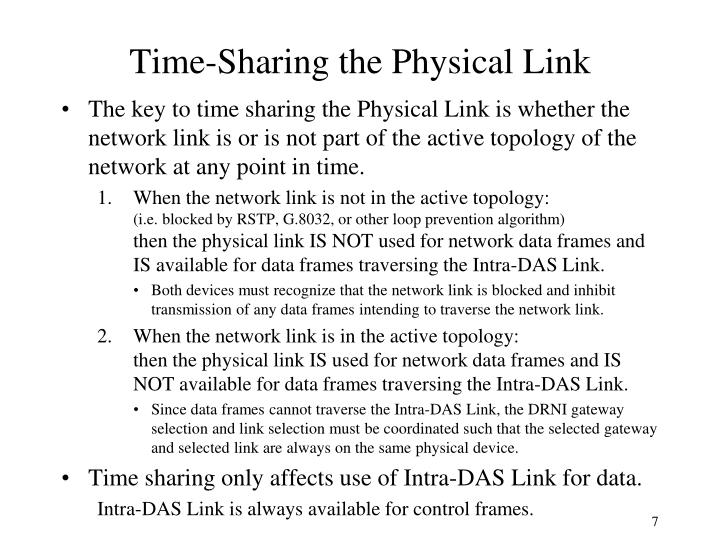 Time-Sharing the Physical Link