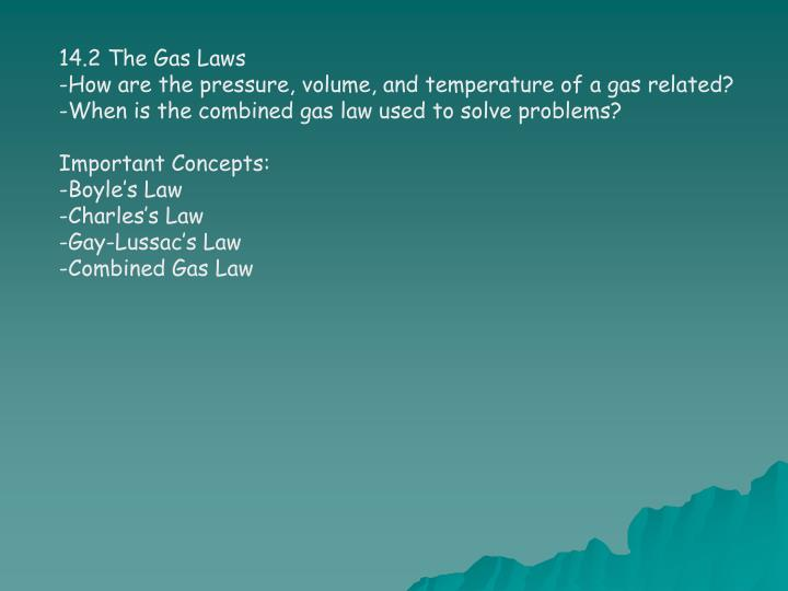 14.2 The Gas Laws
