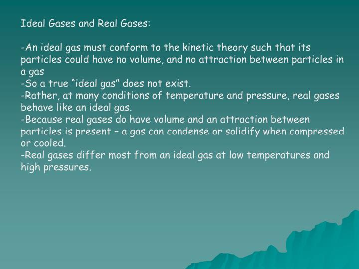 Ideal Gases and Real Gases: