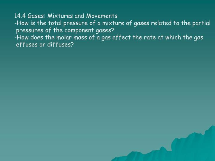 14.4 Gases: Mixtures and Movements