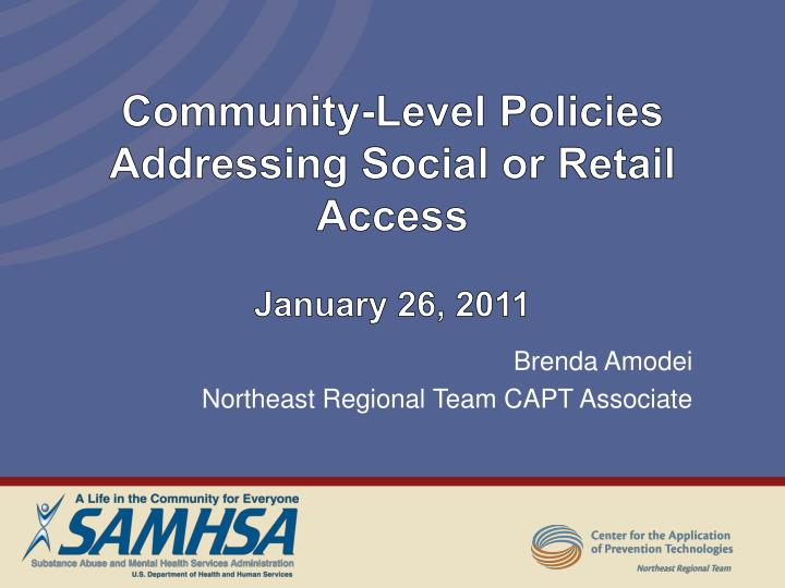 Community level policies addressing social or retail access january 26 2011