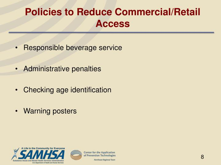 Policies to Reduce Commercial/Retail Access