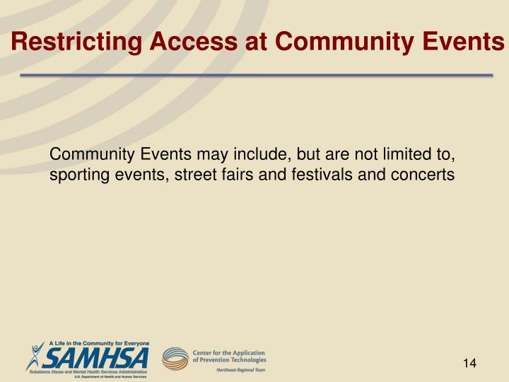 Restricting Access at Community Events
