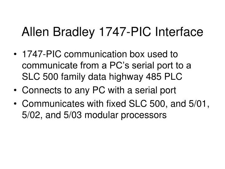Allen Bradley 1747-PIC Interface