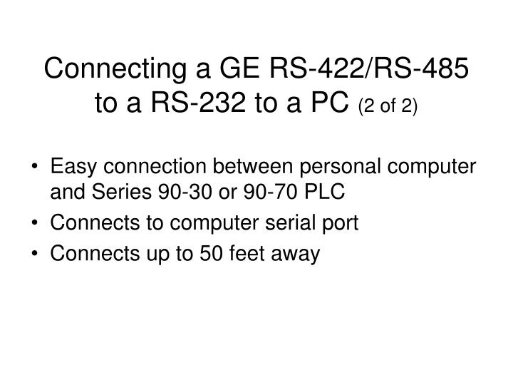 Connecting a GE RS-422/RS-485