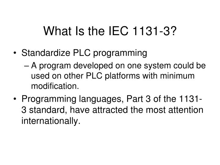 What Is the IEC 1131-3?
