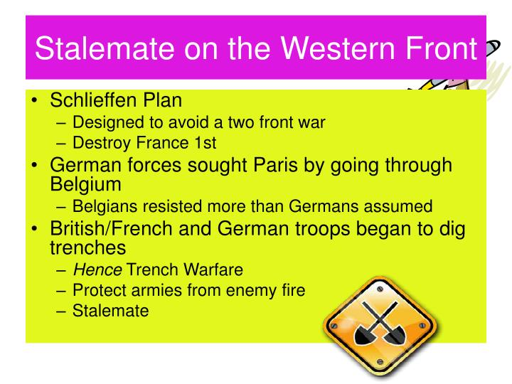 breaking the stalemate on the western front essay Why the stalemate on the western front was broken all of these reasons are important reasons as to why stalemate finally broke on the western front and they are all linked in various ways.