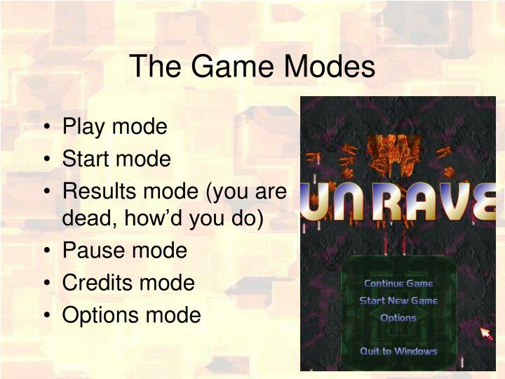 The Game Modes