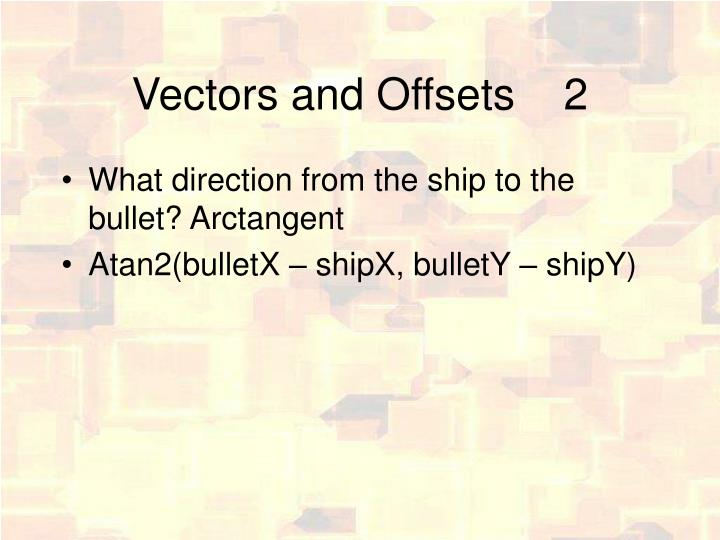 Vectors and Offsets2