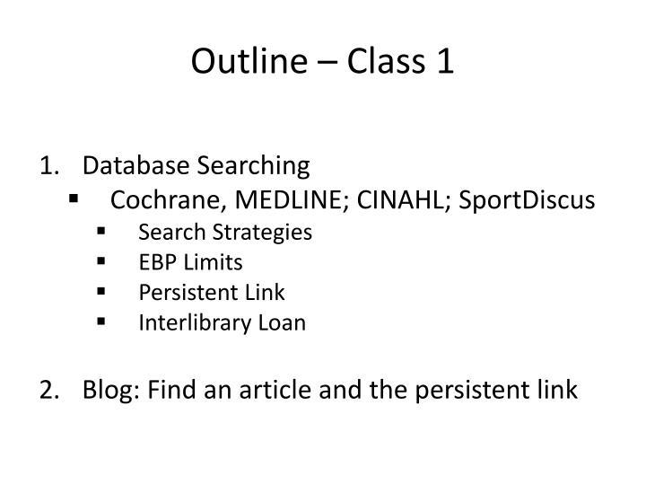 Outline – Class 1