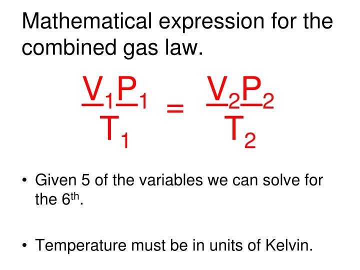 Mathematical expression for the combined gas law.