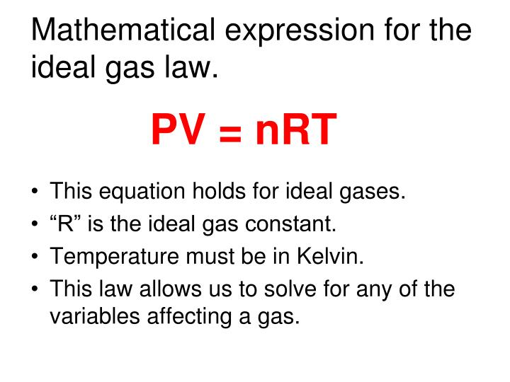 Mathematical expression for the ideal gas law.