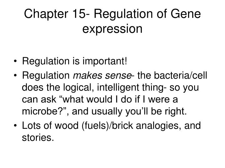 Chapter 15- Regulation of Gene expression