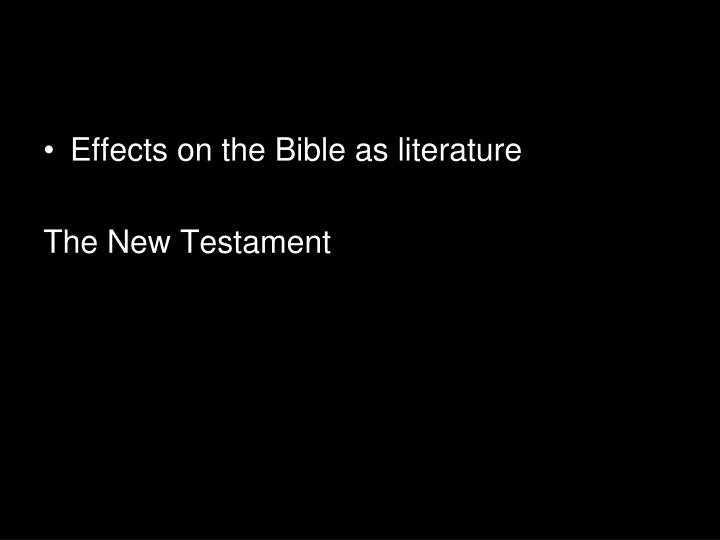 Effects on the Bible as literature