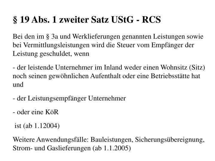 19 Abs. 1 zweiter Satz UStG - RCS