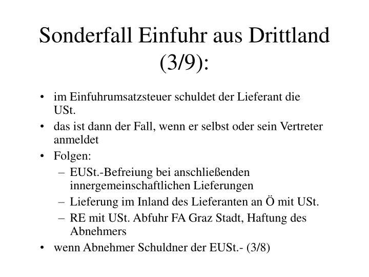 Sonderfall Einfuhr aus Drittland (3/9):