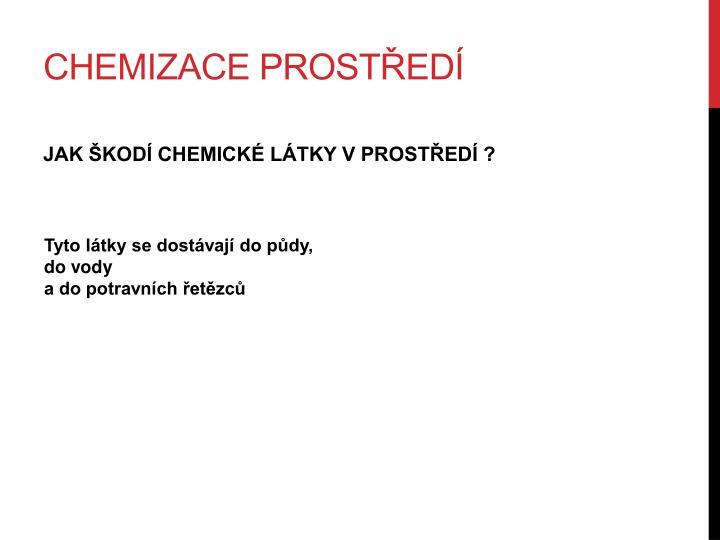 Chemizace prostředí