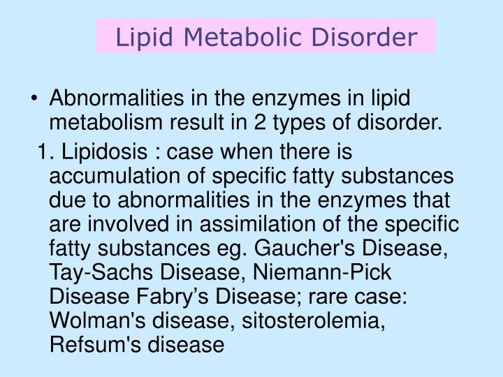 Lipid Metabolic Disorder