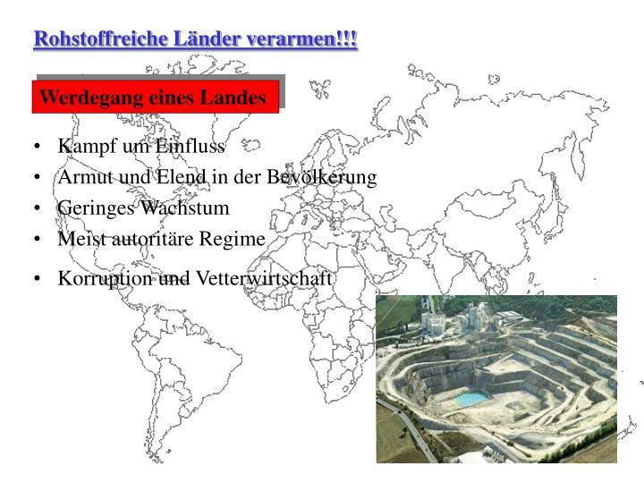 Rohstoffreiche Länder verarmen!!!
