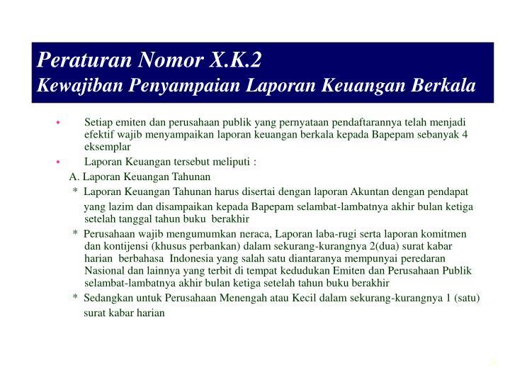 Peraturan Nomor X.K.2