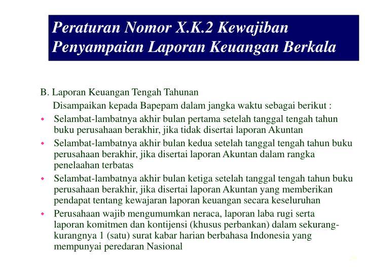 Peraturan Nomor X.K.2 Kewajiban Penyampaian Laporan Keuangan Berkala