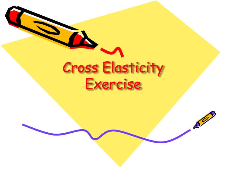 Cross Elasticity Exercise