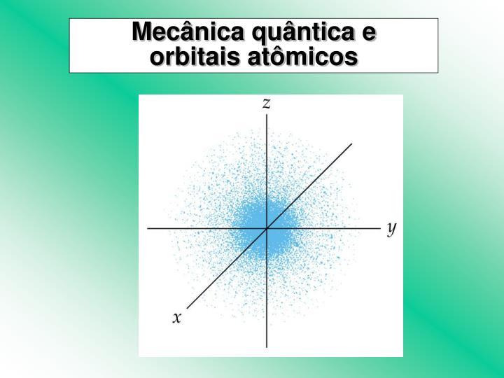 Mecânica quântica e
