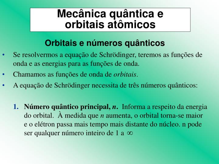 Orbitais e números quânticos