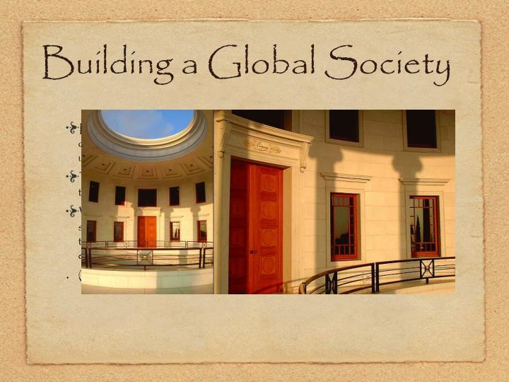 Building a Global Society