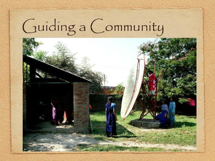 Guiding a Community