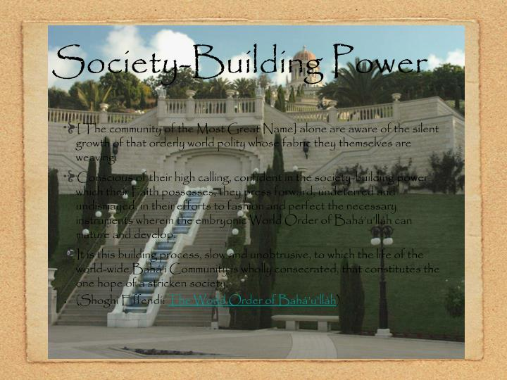 Society-Building Power