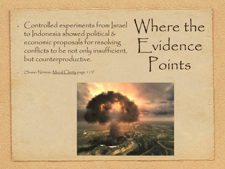 Where the Evidence Points