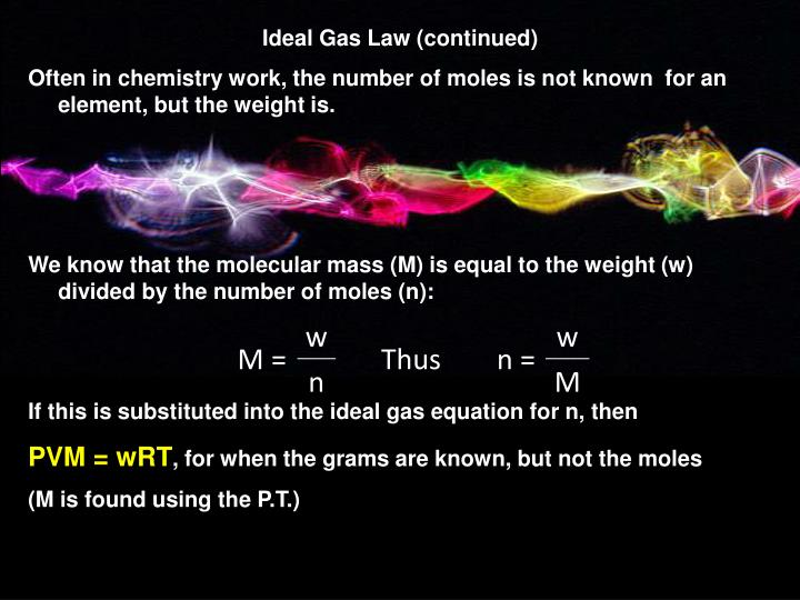 Ideal Gas Law (continued)
