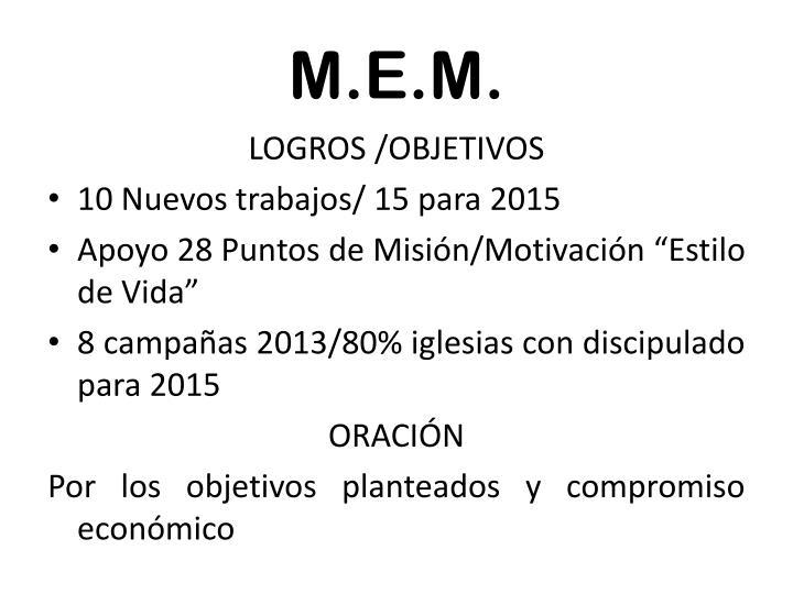 M.E.M.