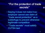 for the protection of trade secrets