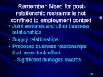 remember need for post relationship restraints is not confined to employment context