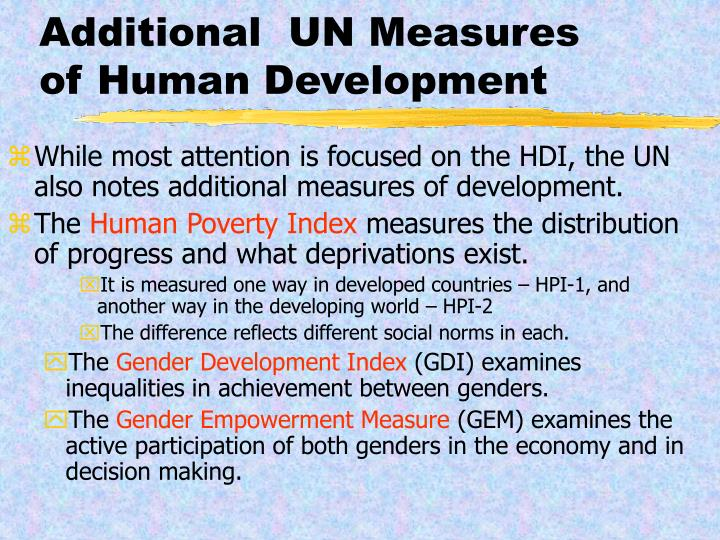 Additional  UN Measures of Human Development