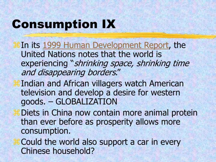 Consumption IX